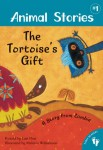 Animal Stories - The Tortoises Gift