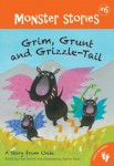 Monster Stories - Grim, Grunt and Grizzle-tail