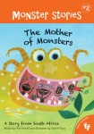 Monster Stories - The Mother of Monsters